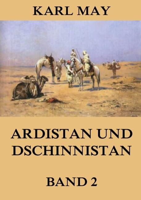 Ardistan und Dschinnistan, Band 2 als Buch
