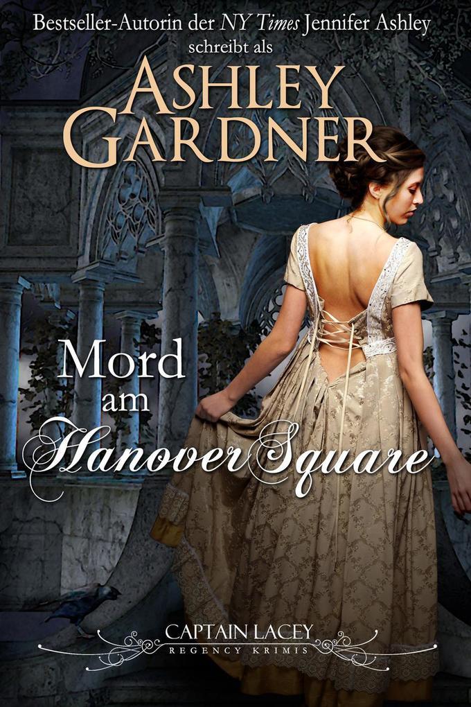 Mord am Hanover Square (Captain-Lacey-Regency-Krimis, #1) als eBook