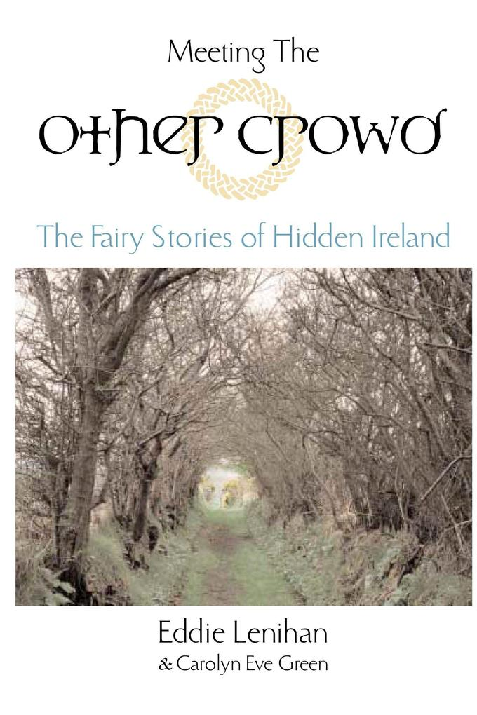 Meeting the Other Crowd: The Fairy Stories of Hidden Ireland als Taschenbuch