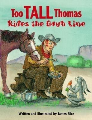 Too Tall Thomas Rides the Grub Line als Buch