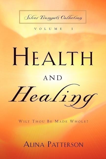 Health and Healing als Taschenbuch