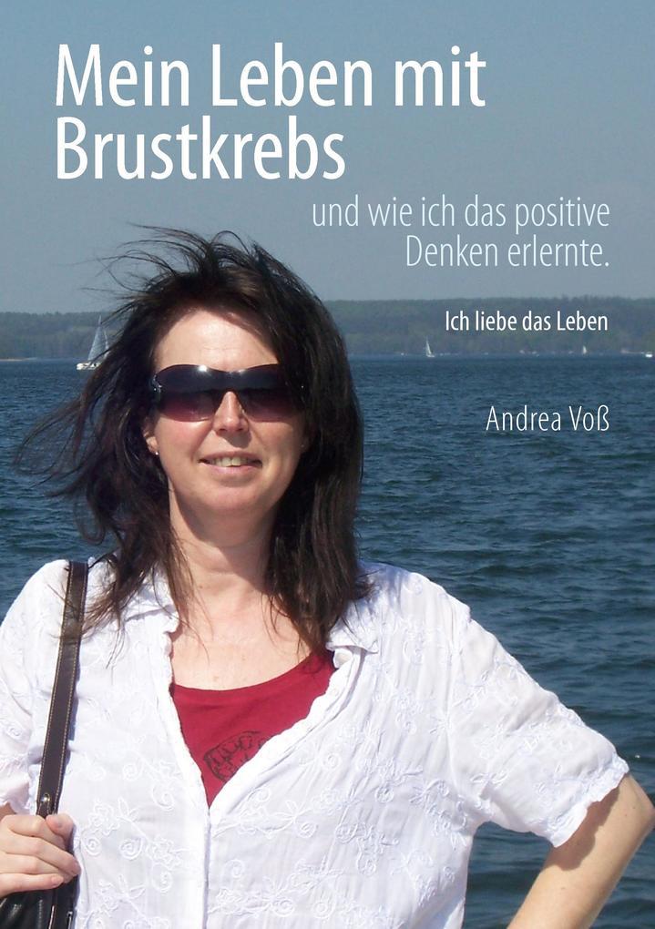 Mein Leben mit Brustkrebs als Buch von Andrea Voß