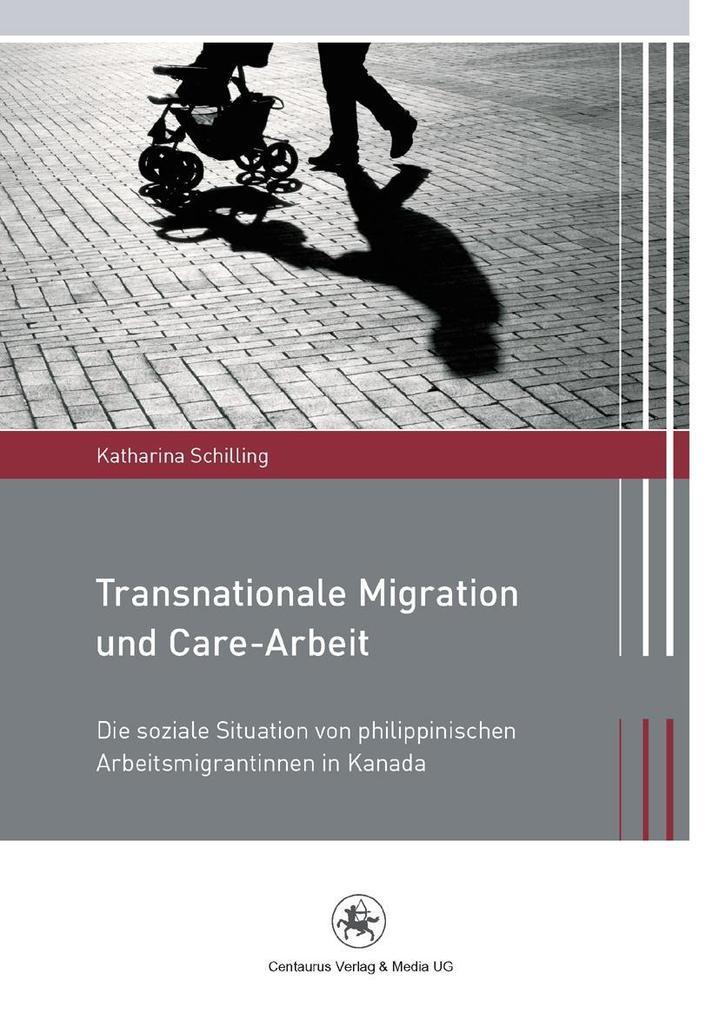 Transnationale Migration und Care-Arbeit als eB...