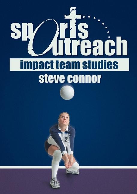 Sports Outreach: Impact Team Studies als Taschenbuch