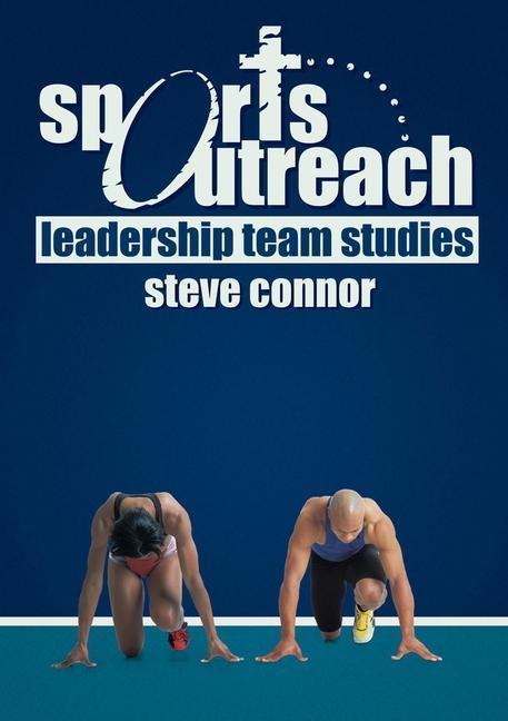 Sports Outreach: Leadership Team Studies als Taschenbuch