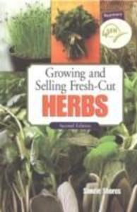 Growing and Selling Fresh-Cut Herbs als Buch