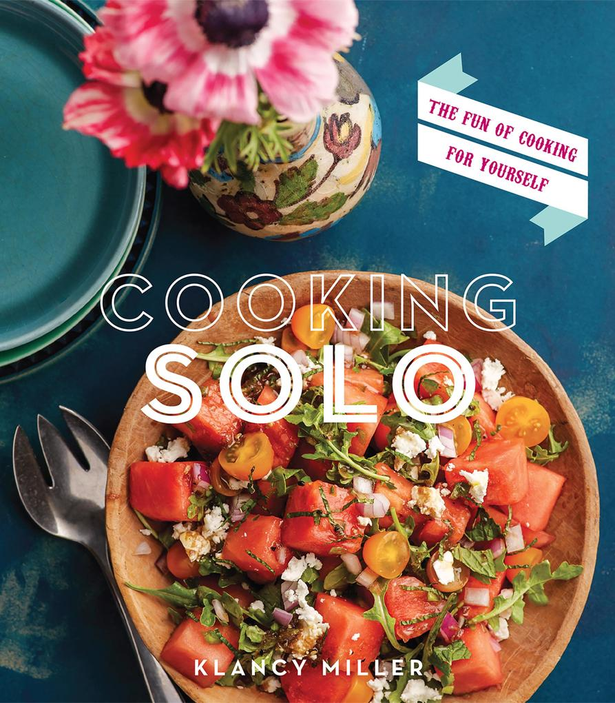 Cooking Solo als eBook Download von Klancy Miller