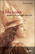 Frida Leider - Sängerin im Zwiespalt ihrer Zeit