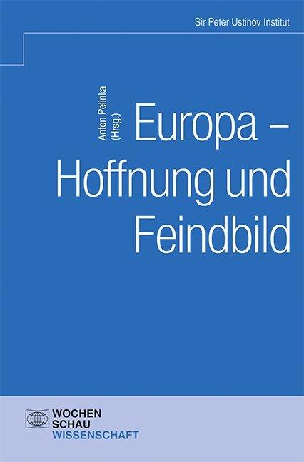 Europa - Hoffnung und Feindbild als Buch von