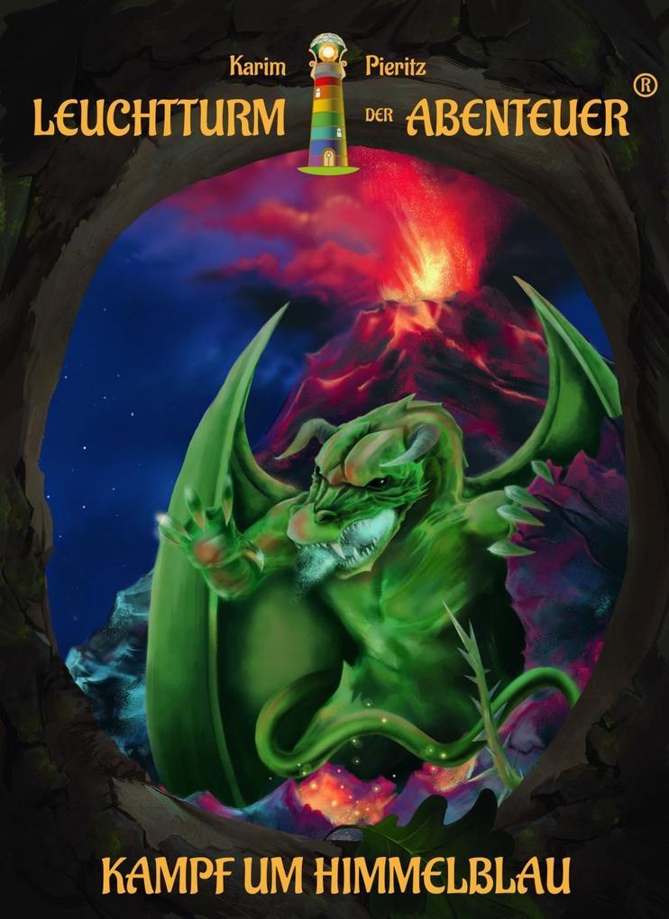 Leuchtturm der Abenteuer 06. Kampf um Himmelblau (Hardcover) als Buch