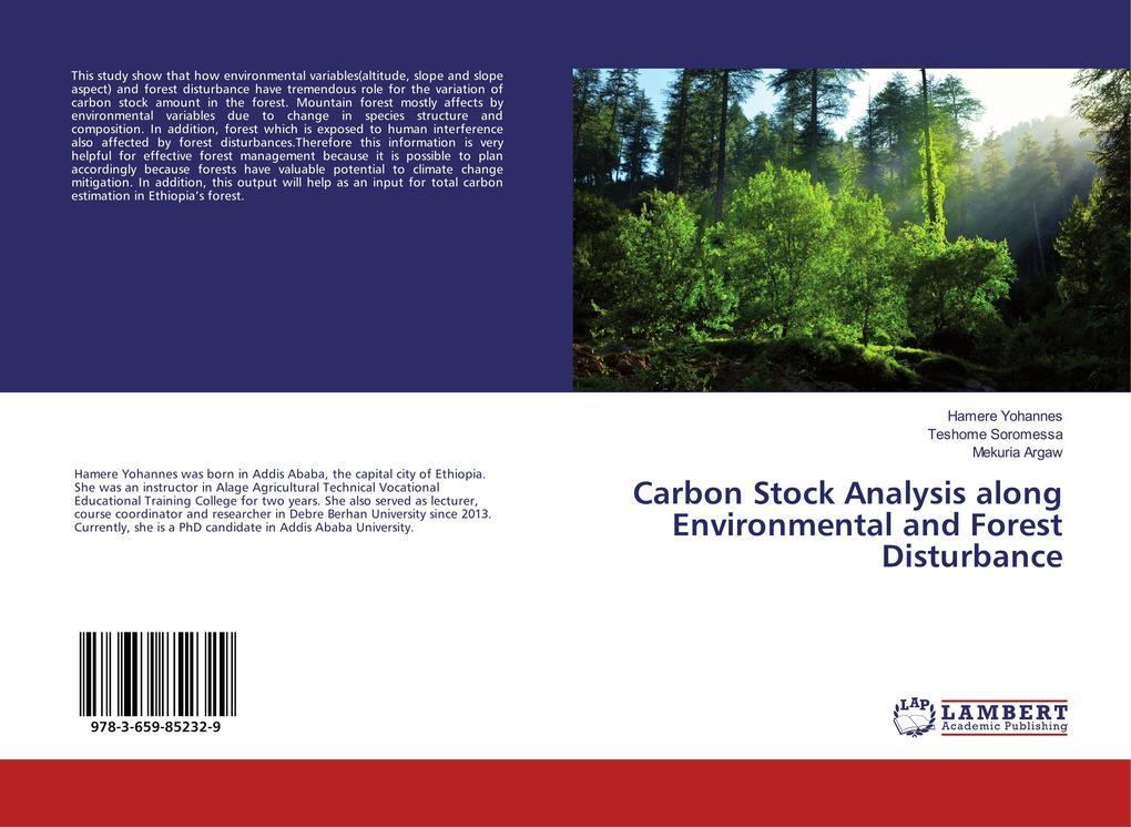 Carbon Stock Analysis along Environmental and Forest Disturbance als Buch (kartoniert)