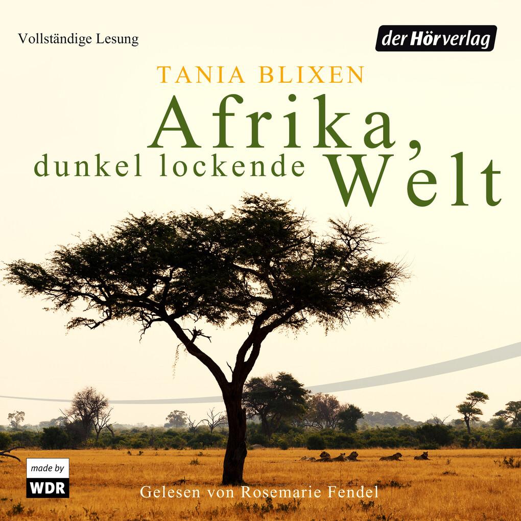 Afrika - Dunkel lockende Welt als Hörbuch Downl...