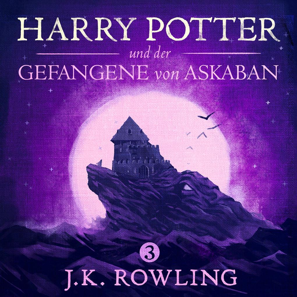 Harry Potter und der Gefangene von Askaban als Hörbuch Download