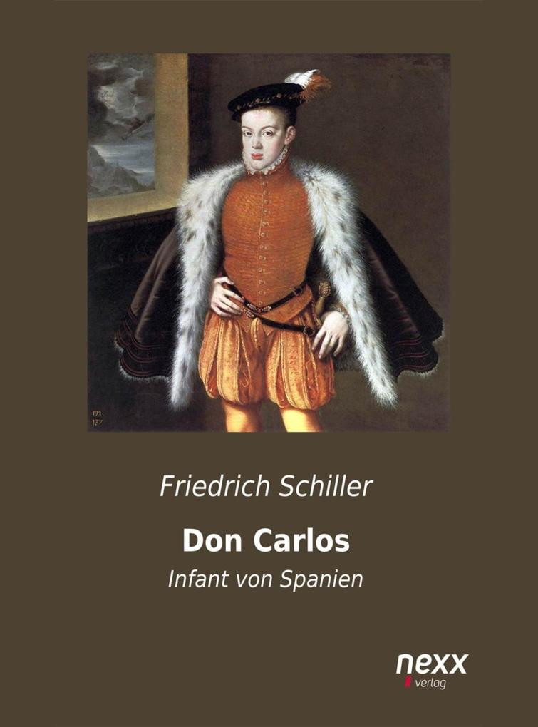 Don Carlos, Infant von Spanien als eBook epub