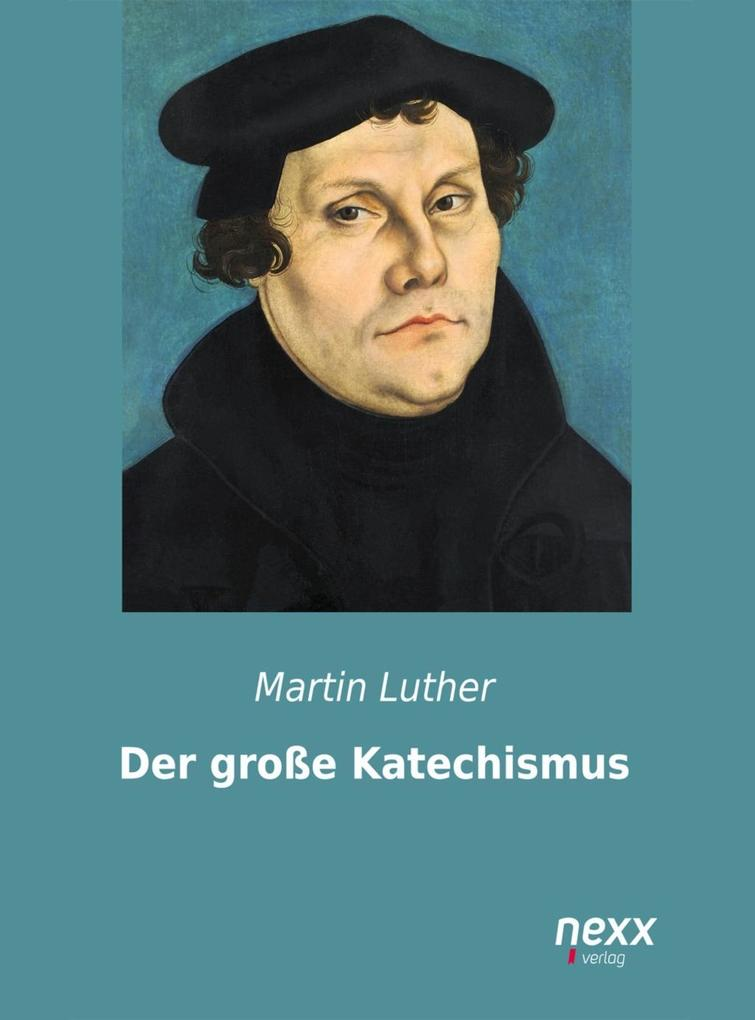 Der große Katechismus als eBook