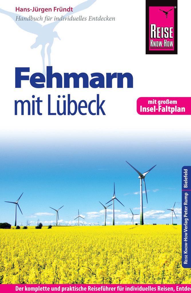 Reise Know-How Fehmarn mit Lübeck: Reiseführer ...