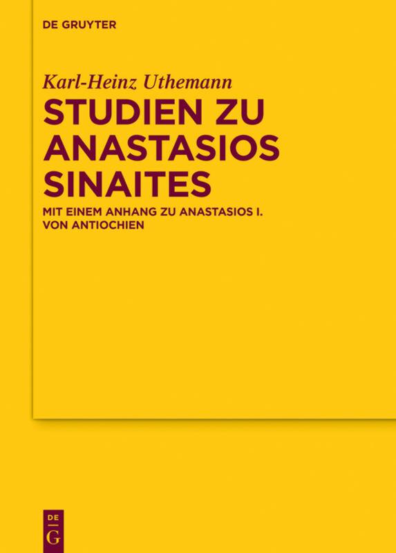 Studien zu Anastasios Sinaites als Buch