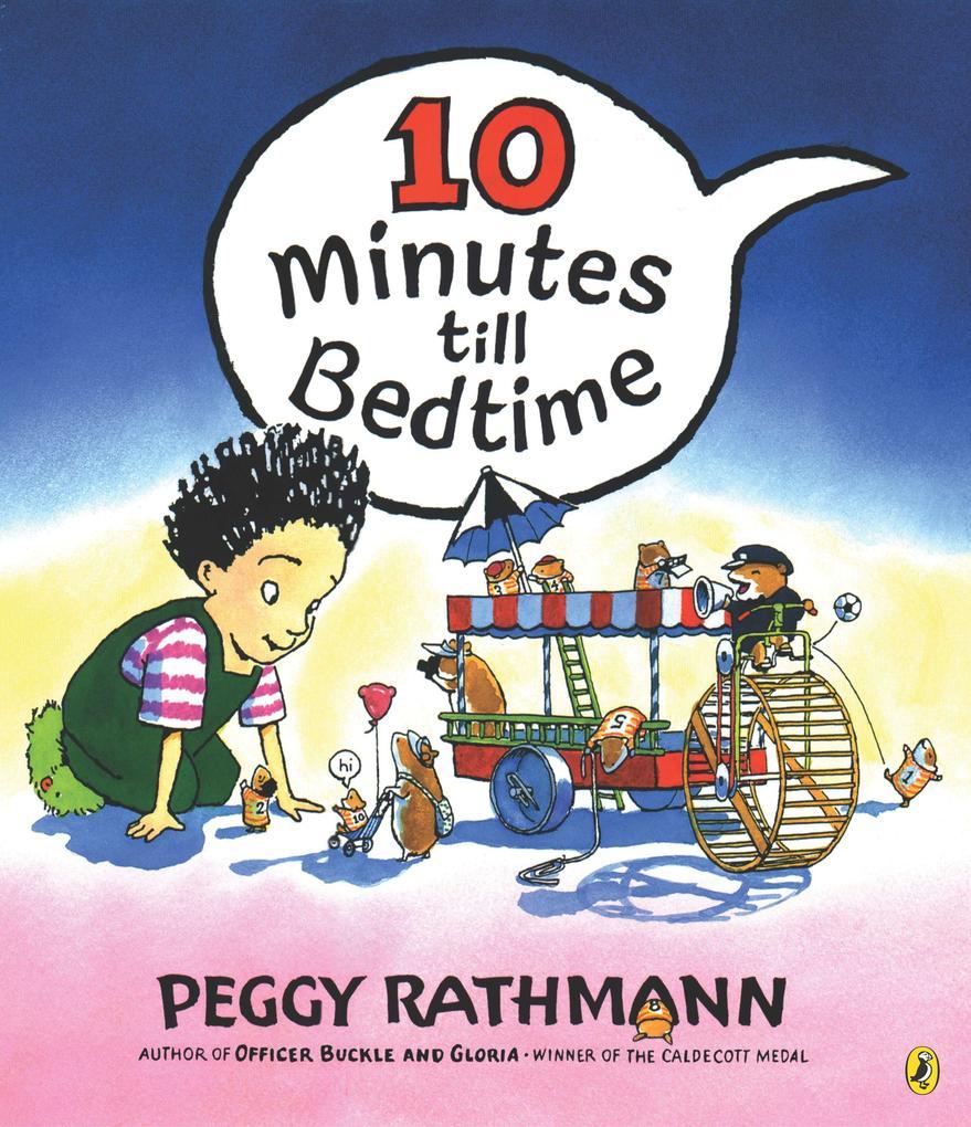 10 Minutes Till Bedtime als Taschenbuch