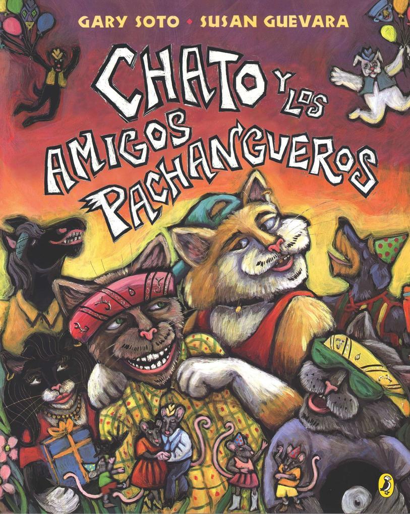 Chato y los Amigos Pachangueros als Taschenbuch
