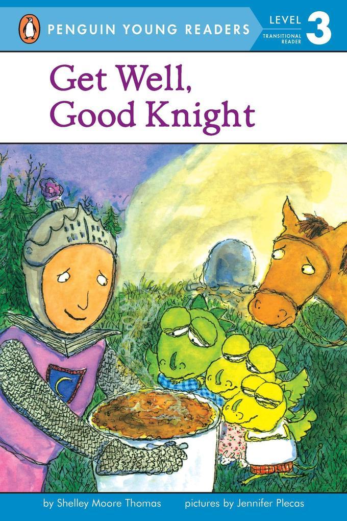 Get Well, Good Knight als Taschenbuch