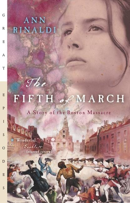 The Fifth of March: A Story of the Boston Massacre als Taschenbuch