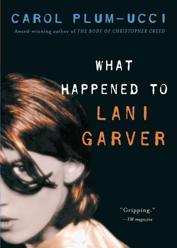 What Happened to Lani Garver als Taschenbuch