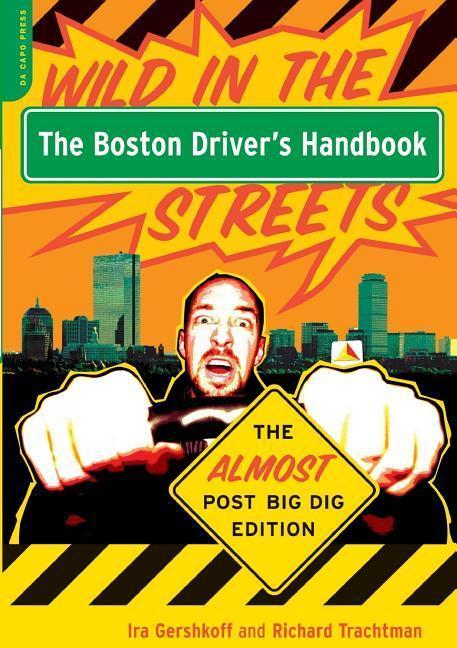 The Boston Driver's Handbook: The Almost Post Big Dig Edition als Taschenbuch