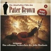 Die rätselhaften Fälle des Pater Brown, Folge 5: Das seltsame Verbrechen des John Boulnois