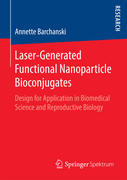 Laser-Generated Functional Nanoparticle Bioconjugates