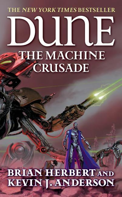 Dune: The Machine Crusade: Book Two of the Legends of Dune Trilogy als Taschenbuch