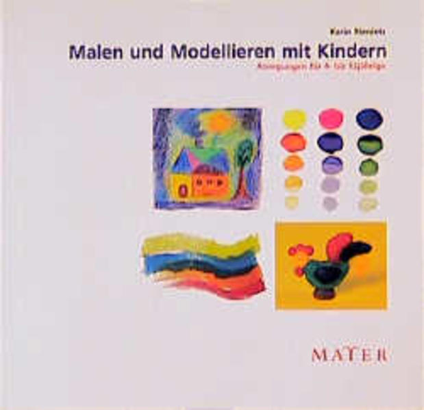 Malen und Modellieren mit Kindern als Buch