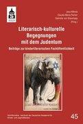 Literarisch-kulturelle Begegnungen mit dem Judentum