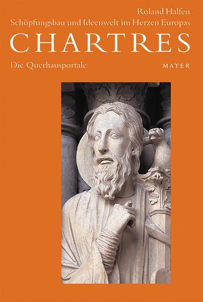 Chartres 2. Die Querhausportale als Buch