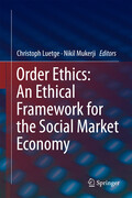 Order Ethics: An Ethical Framework for the Social Market Economy