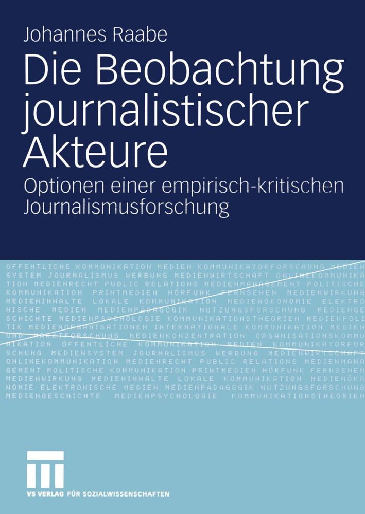 Die Beobachtung journalistischer Akteure als Buch