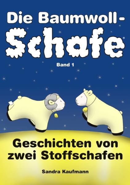 Die Baumwollschafe, Band 1 als Buch
