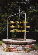 Gleich einem tiefen Brunnen voll Wasser ... als Buch (kartoniert)