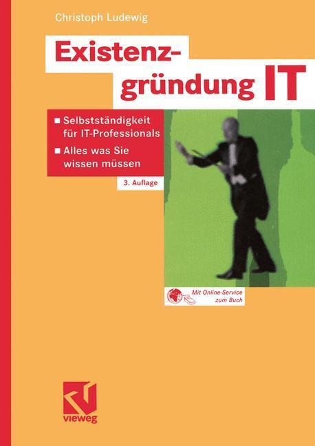 Existenzgründung IT als Buch von Christoph Ludewig