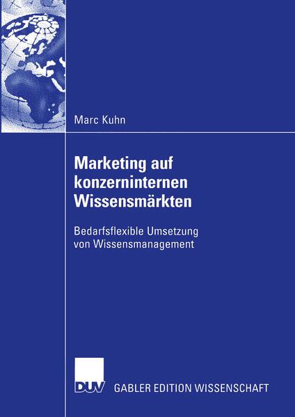 Marketing auf konzerninternen Wissensmärkten als Buch