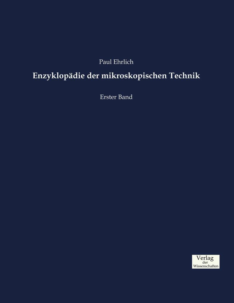 Enzyklopädie der mikroskopischen Technik als Bu...