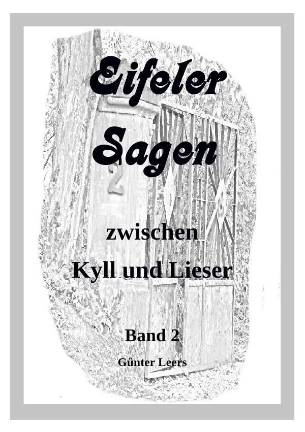 Eifeler Sagen zwischen Kyll und Lieser Band 2 a...