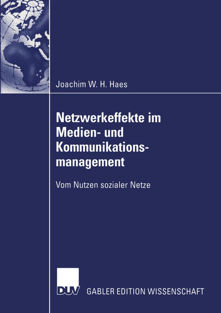 Netzwerkeffekte im Medien- und Kommunikationsmanagement als Buch