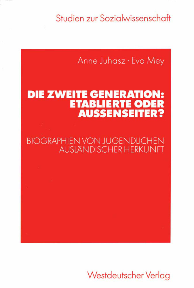 Die zweite Generation: Etablierte oder Außenseiter? als Buch
