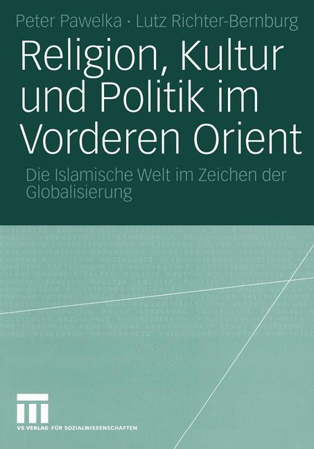 Religion, Kultur und Politik im Vorderen Orient als Buch