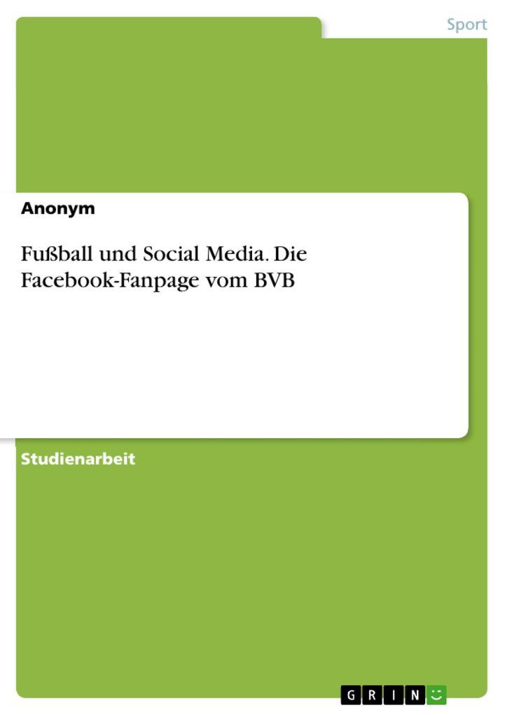 Fußball und Social Media. Die Facebook-Fanpage ...