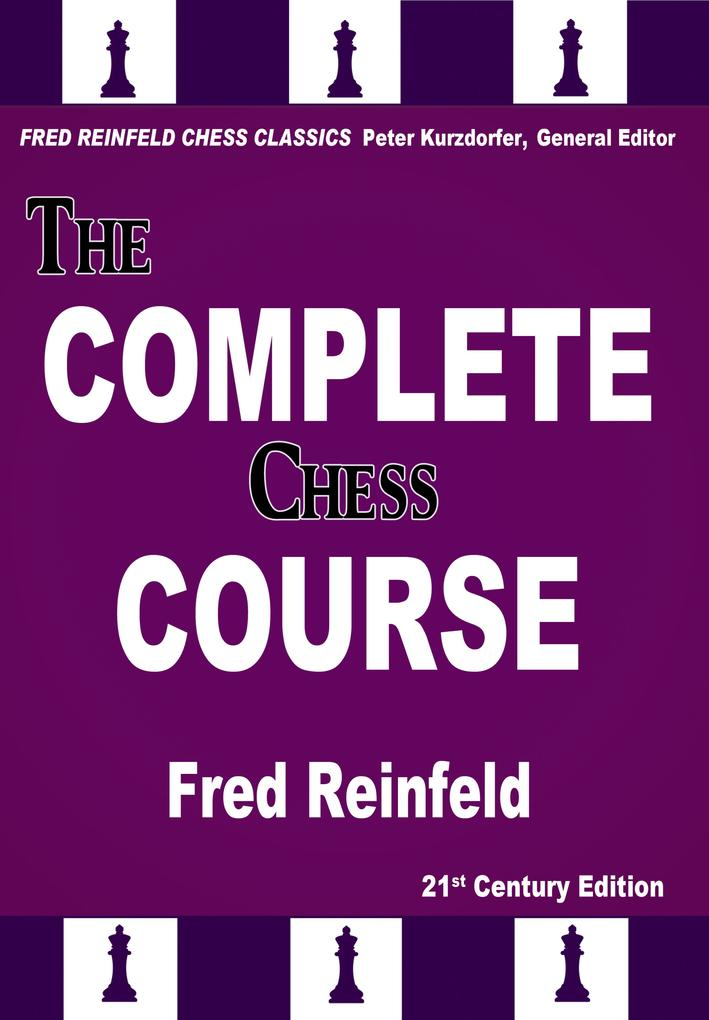 The Complete Chess Course als eBook Download vo...
