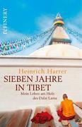 Sieben Jahre in Tibet - Mein Leben am Hofe des Dalai Lama