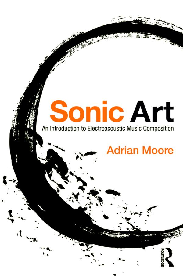 Sonic Art als eBook Download von Adrian Moore