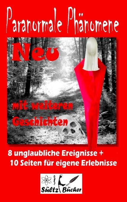 Paranormale Phänomene als Buch von Renate Sültz