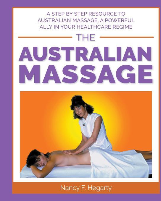 The Australian Massage als Buch von Nancy Hegarty